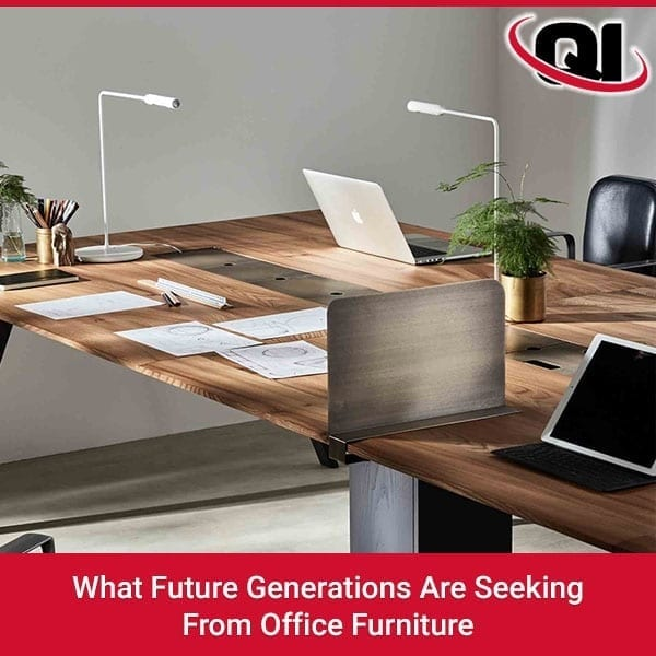 What Future Generations Are Seeking From Office Furniture