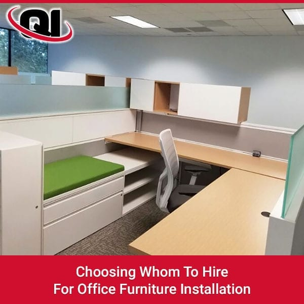 Choosing Whom To Hire For Office Furniture Installation Quality Installers