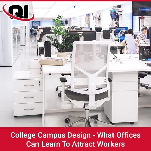 College Campus Design - What Offices Can Learn To Attract Workers