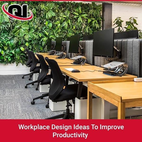Workplace Design Ideas To Improve Productivity